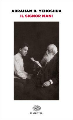 copertina-libro-Il-signor-Mani-di-Abraham-Yehoshua